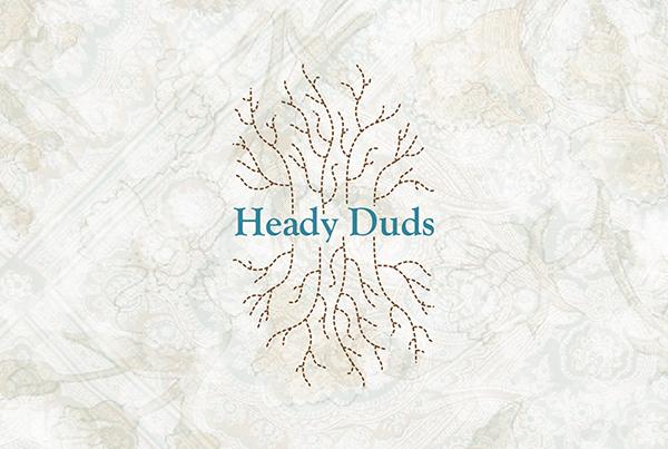 Heady Duds